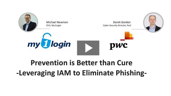 M1Login & PwC Presentation - Leveraging IAM to Eliminate Phishing